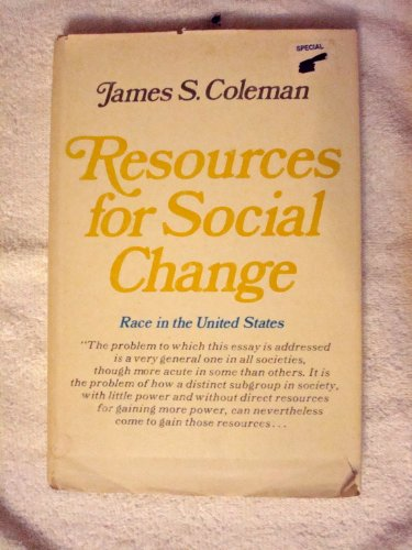 Resources For Social Change : Race In The United States: Coleman , James S.