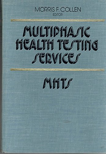 9780471165095: Multiphasic Health Testing Services (Biomedical engineering and health systems)
