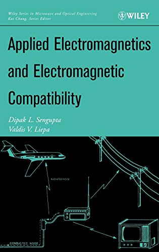 9780471165491: Applied Electromagnetics and Electromagnetic Compatibility (Wiley Series in Microwave and Optical Engineering)