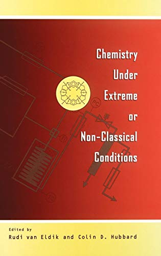 9780471165613: Chemistry Under Extreme and Non-Classical Conditions (Wiley Series in Surveying and)