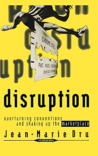 9780471165651: Disruption: Overturning Conventions and Shaking Up the Marketplace