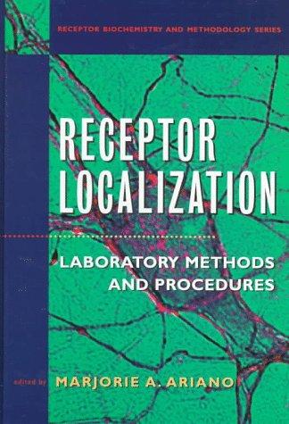 9780471165712: Receptor Localization: Laboratory Methods and Procedures (Receptor Biochemistry and Methodology)