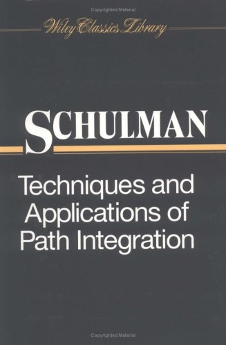 9780471166108: Techniques and Applications of Path Integration (Wiley Classics Library)