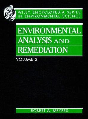 Encyclopedia of Enivornmental Analysis and Remedia Remediation V2 (Hardback): R.A. Meyers