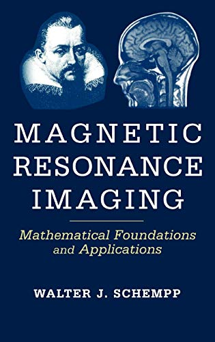 9780471167365: MRI: Mathematical Foundations and Applications (Life Sciences)