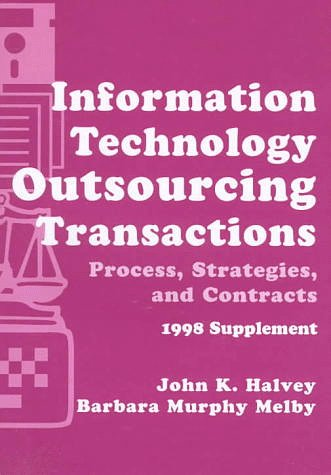 9780471167778: Information Technology Outsourcing Transactions 1998: Supplement: Process, Strategies and Contracts