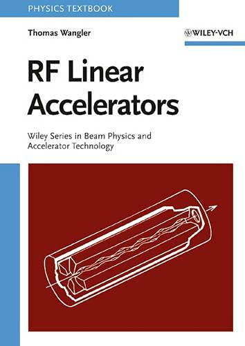 9780471168140: RF Linear Accelerators (Wiley Series in Beam Physics and Accelerator Technology)