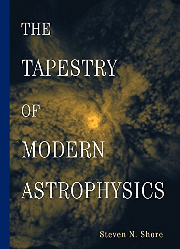 9780471168164: The Tapestry of Modern Astrophysics