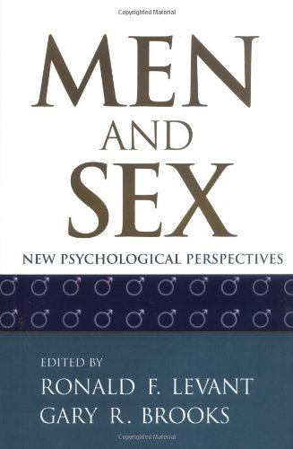 Men and Sex: New Psychological Perspectives: Ronald F. Levant,