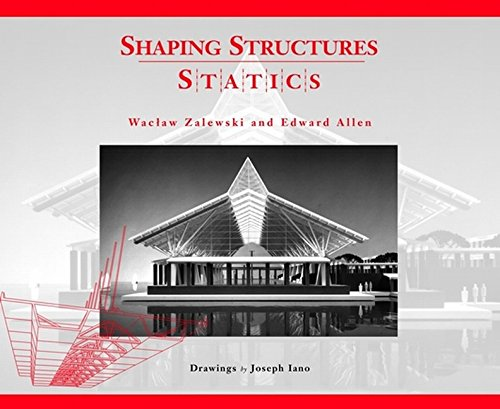 9780471169680: Shaping Structures: Statics (Simplified Design Guides)