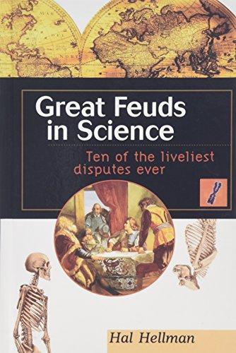9780471169802: Great Feuds in Science: Ten of the Liveliest Disputes Ever