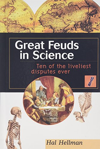 9780471169802: Great Feuds in Science: Ten of the Liveliest Disputes Ever