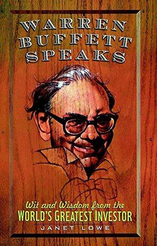 9780471169963: Warren Buffett Speaks: Wit and Wisdom from the World's Greatest Investor