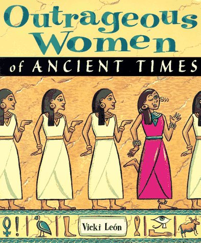 9780471170068: Outrageous Women of Ancient Times