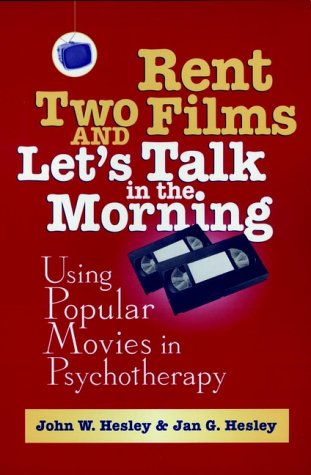 9780471170433: Rent Two Films and Let's Talk in the Morning: Using Popular Movies in Psychotherapy