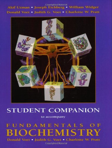 Fundamentals of Biochemistry , Student Companion: Donald Voet, Judith