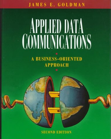 9780471170679: Applied Data Communications: A Business-Oriented Approach