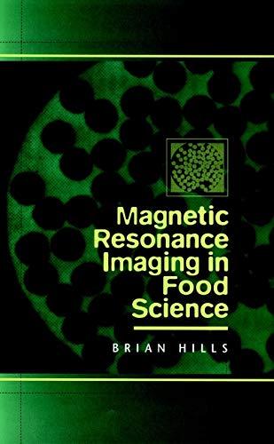 9780471170877: Magnetic Resonance Imaging in Food Science