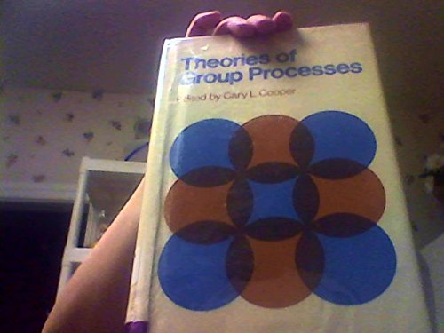 9780471171171: Theories of Group Processes (Wiley series on individuals, groups & organizations)