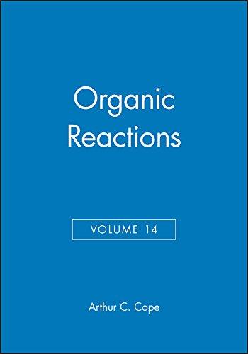 Organic Reactions, Vol. 14: A. C. Cope