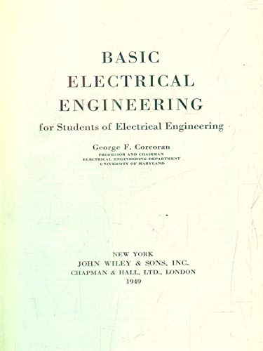 Basic Electrical Engineering: Corcoran, George F.
