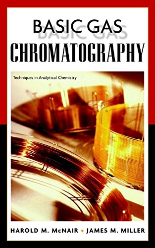 9780471172611: BASIC GAS CHROMATOGRAPHY. Edition en anglais (Techniques in Analytical Chemistry)