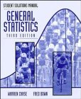 General Statistics, Student Solutions Manual: Chase, Warren; Bown, Fred