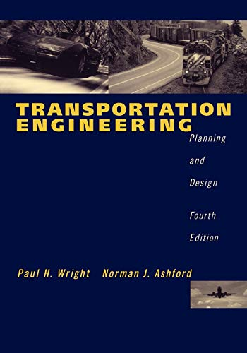 TRANSPORTATION ENGINEERING: PLANNING AND DESIGN, 4TH EDITION (O.P. PRICE $ 212.95) - WRIGHT