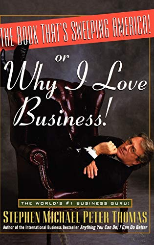 The Book That's Sweeping America: Or.Why I Love Business