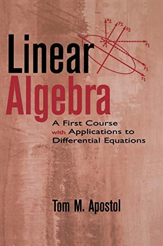 9780471174219: Linear Algebra: A First Course with Applications to Differential Equations