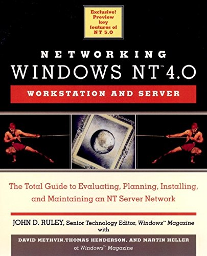 9780471175025: Networking Windows NT 4.0: Workstation and Server
