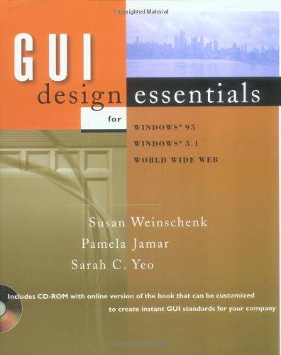 GUI Design Essentials: Susan Weinschenk, Pamela