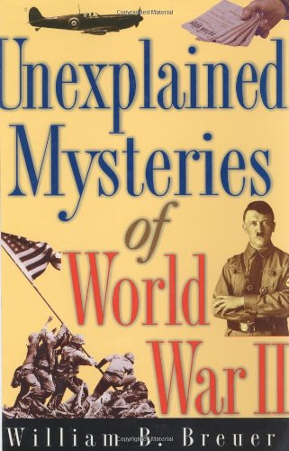 9780471175599: Unexplained Mysteries of World War II