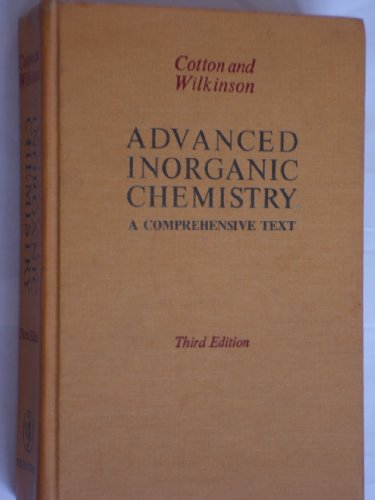 Advanced Inorganic Chemistry: a Comprehensive Text, 3rd Edition,: Cotton, F. Albert, And Geoffrey ...