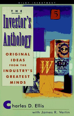 9780471176053: The Investor's Anthology: Original Ideas from the Industry's Greatest Minds (Wiley Investing)