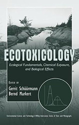 Ecotoxicology: Ecological Fundamentals, Chemical Exposure and Biological Effects (Hardback)