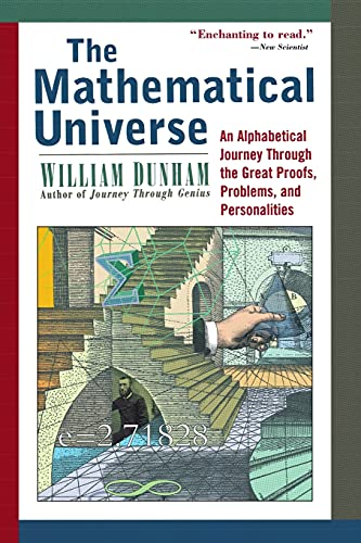 9780471176619: The Mathematical Universe: An Alphabetical Journey Through the Great Proofs, Problems, and Personalities