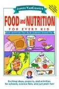 9780471176664: Janice Vancleave's Food and Nutrition for Every Kid: Easy Activities That Make Learning Science Fun