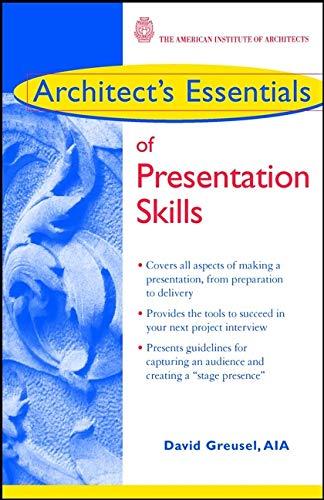 9780471176756: Presentation Skills (Architect's Essentials of Professional Practice)