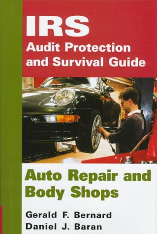 9780471176848: IRS Audit Protection and Survival Guide, Auto Repair and Body Shops