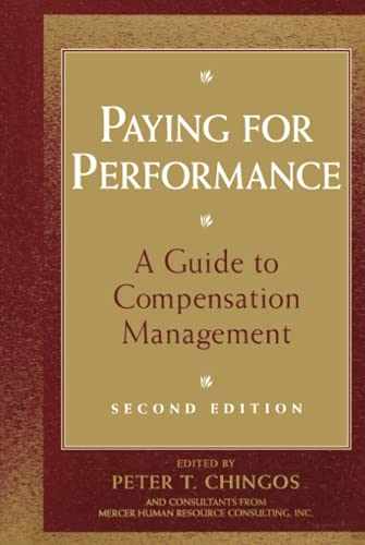 9780471176909: Paying for Performance: A Guide to Compensation Management