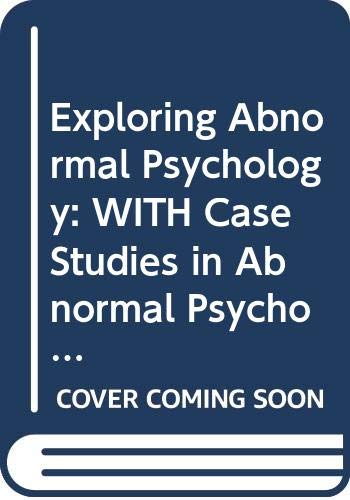 9780471177074: Exploring Abnormal Psychology: WITH Case Studies in Abnormal Psychology