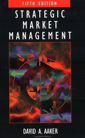 9780471177432: Strategic Market Management (Strategic Market Managment)