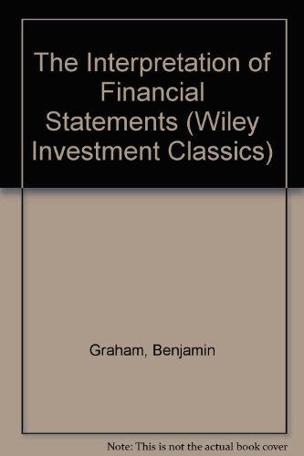 9780471177609: The Interpretation of Financial Statements (Wiley Investment Classics)