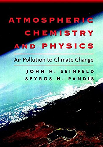 9780471178163: Atmospheric Chemistry and Physics: From Air Pollution to Climate Change