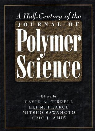 9780471178248: A Half-Century of the Journal of Polymer Science