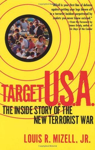 Target U.S.A.: The Inside Story of the New Terrorist War: Mizell, Louis R.