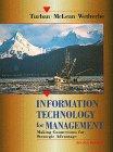 Information Technology for Management: Making Connections for: Efraim Turban, Ephraim