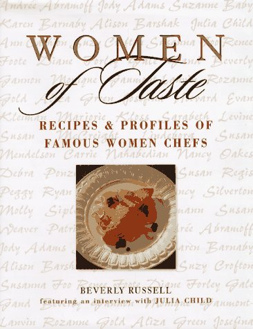 9780471179436: Women of Taste: Recipes and Profiles of Famous Women Chefs