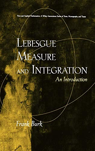9780471179788: Lebesgue Measure and Integration: An Introduction (Pure and Applied Mathematics: A Wiley Series of Texts, Monographs and Tracts)